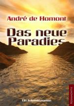 Das neue Paradies - Andre de Homont